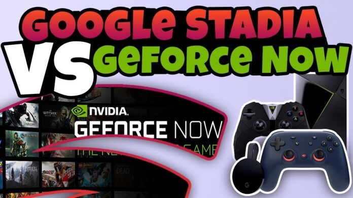 Google Stadia vs Nvidia Geforce Now
