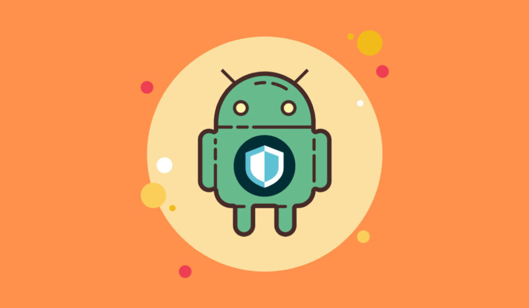 7 Settings to Protect your Android Phone from Viruses and Data Theft